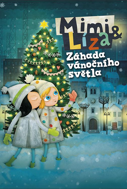 Mimi & Líza záhada vánočního světla