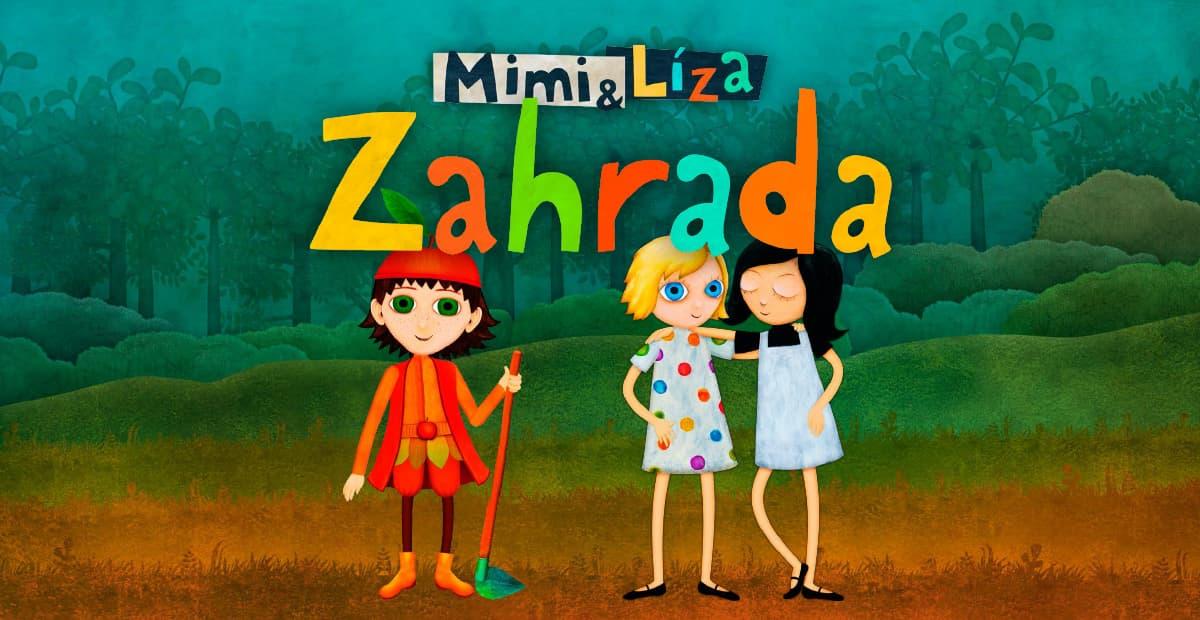 Mimi & Liza - Zahrada